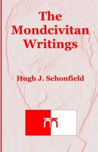 "In his Mondcivitan Writings ('mondcivitan"" coming from ""mondcivitano"" which is the Esperanto for ""World Citizen""), Schonfield developed a comprehensive World Citizen thought, long before the Association of World Citizen was created."